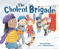 """The Cholent Brigade"" by Michael Herman"