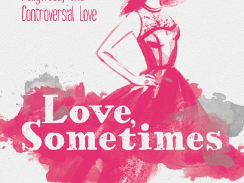 """Love, Sometimes: A Novel About Risk, Hollywood, and Controversial Love"" by Barbara Rose Brooker"