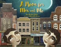 "Cover of ""A Moon for Moe and Mo"" by Jane Breskin Zalben"