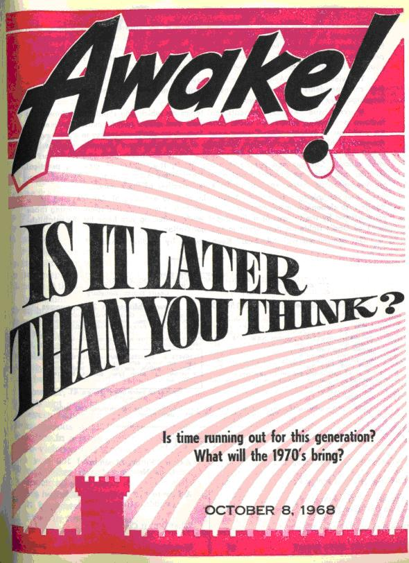 Awake October 8 1968 cover - Is It Later than you Think?