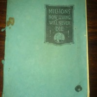 "1925 - ""Millions Now Living Will Never Die"""