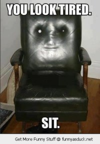 funny-creepy-chair-face-tired-sit-pics | J W Kash