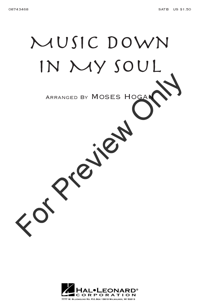 Music Down in My Soul (SATB ) by Moses Hogan| J.W. Pepper