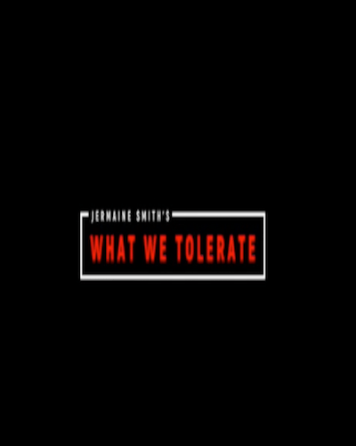 What We Tolerate – Short Film