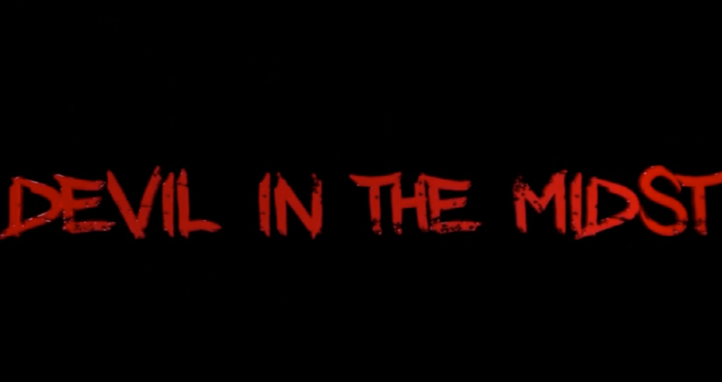 Devil In The Midst Promo Video