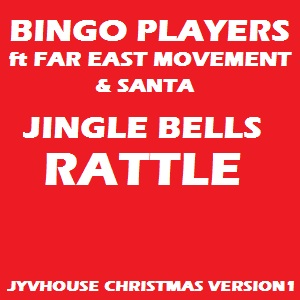 Bingo Players ft FEM & Santa - Jingle Bells Rattle (Jyvhouse Christmas Version1)