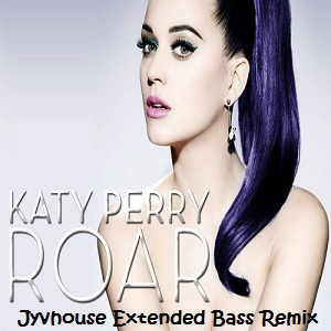 Katy Perry - Roar (Jyvhouse Extended Bass Remix)