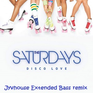 The Saturdays - Disco Love (Jyvhouse Extended Bass Remix)