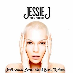 Jessie J - Thunder (Jyvhouse Extended Bass Remix)