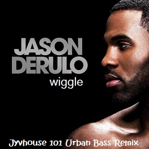 Jason Derulo - Wiggle (Jyvhouse 101 Urban Bass Remix)