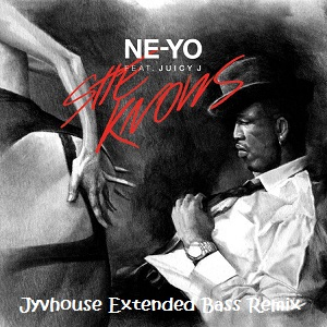 Ne-Yo ft Juicy J - She Knows (Jyvhouse Extended Bass Remix)