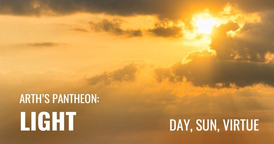 Image of the sun behind the clouds. Text reads Arth's Pantheon: Light. Day, Sun, Virtue