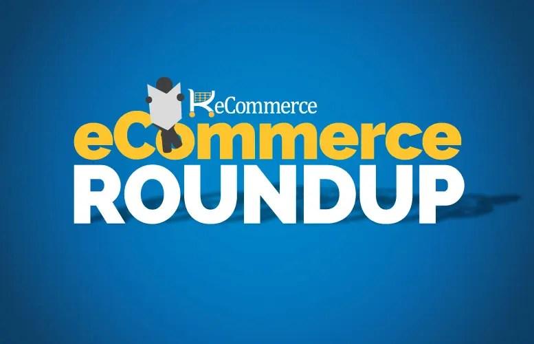 eCommerce RoundUp
