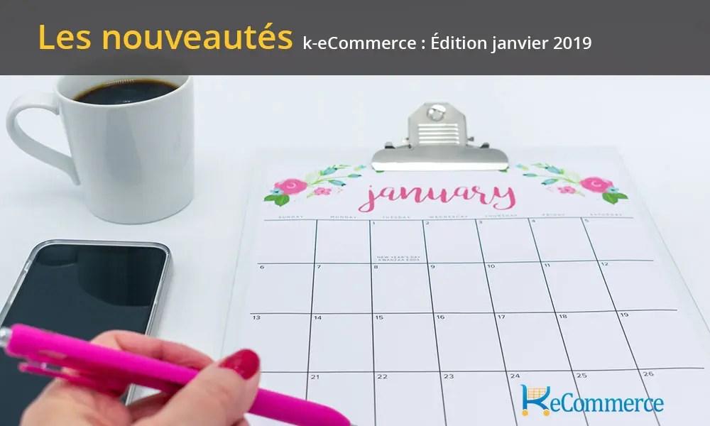 what's new k-ecommerce janvier