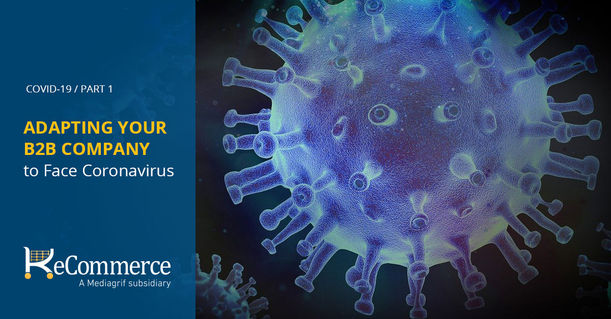 Adapting Your B2B Company to Face Coronavirus