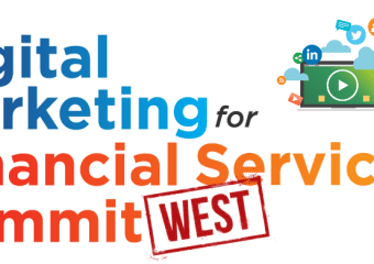 Digital Marketing in Financial Services Summit comes to West Coast!