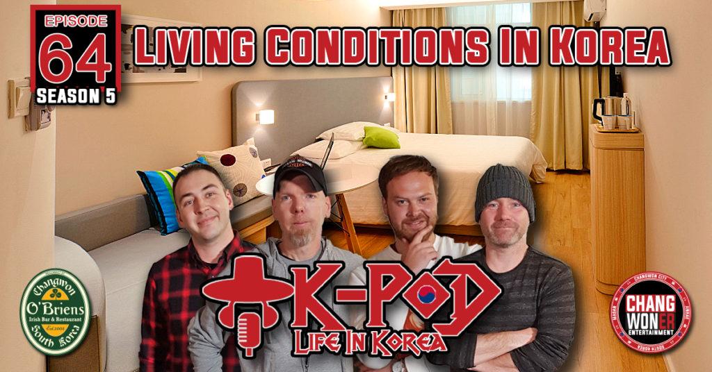 Living Conditions in South Korea (K-PoD:Life In Korea Ep 64)