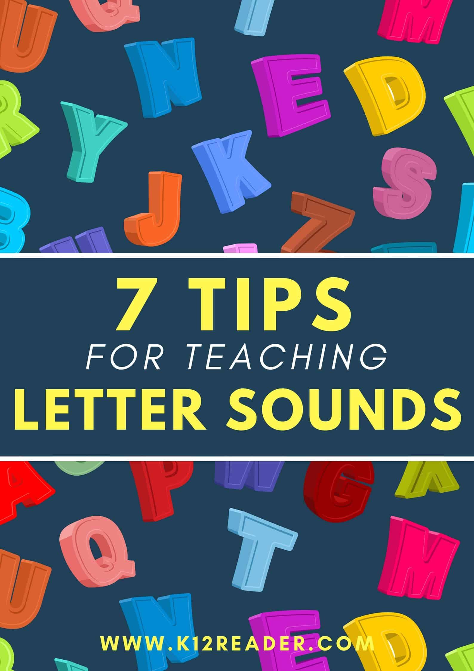 7 Tips For Teaching Letter Sounds