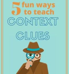 Five Fun Context Clues Games   Context Clues Games [ 2245 x 1587 Pixel ]
