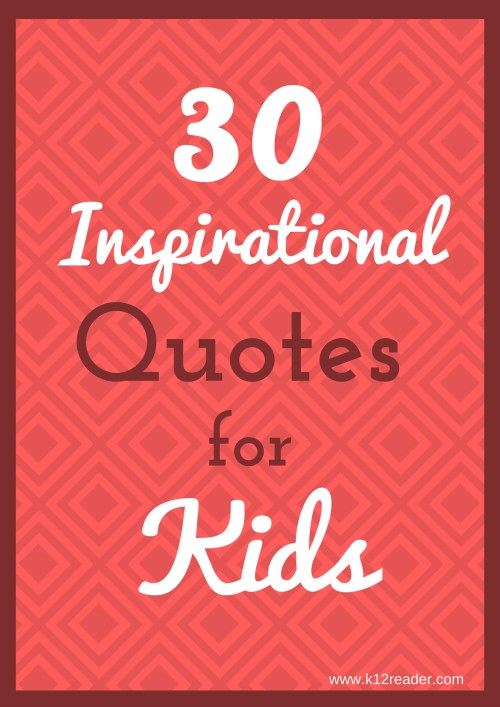 small resolution of 30 Inspirational Quotes for Kids