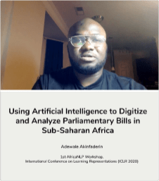 Adewale Akinfaderin - Using Artificial Intelligence to Digitize Parliamentary Bills in Sub-Saharan Africa