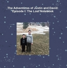 """Cover of book """"The Adventures of Justin and David: Episode I: The Lost Notebook"""""""