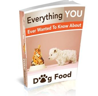 Everything You Ever Wanted To Know About Dog Food
