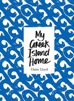 My Greek Island Home book