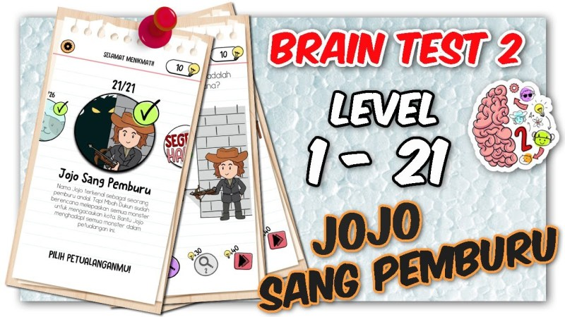 Kunci Jawaban Brain Test 2 Jojo Sang Pemburu Level 1 – 21