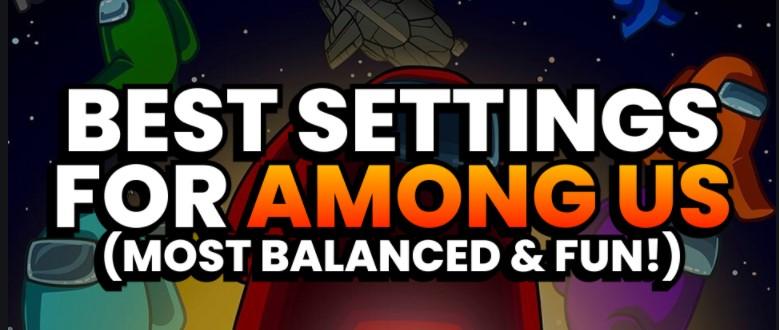 Tips Pengaturan Terbaik Game Among Us Terbaru