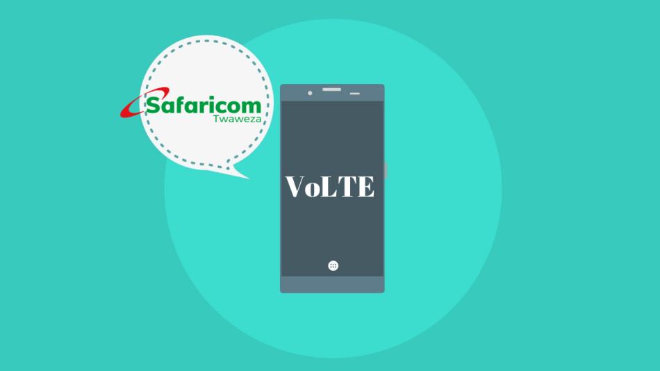 Safaricom Pushing VoLTE