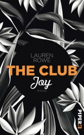 Lauren Rowe The Club Joy Buchcover Piper