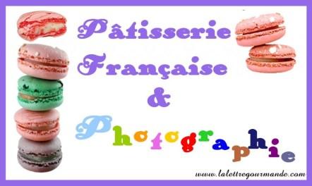 http://www.lalettregourmande.com/2011/02/jeu-patisserie-francaise-photographie/