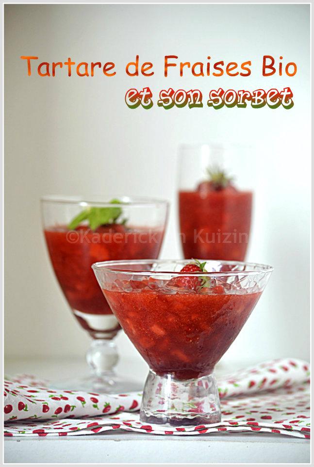 Dégustation du tartare aux fraises bio et son sorbet pour un dessert frais et de saison