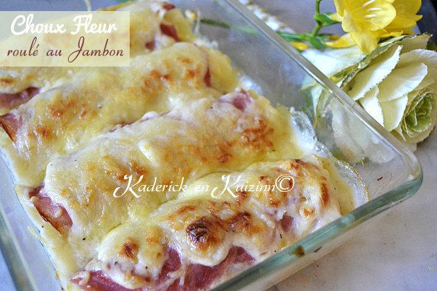 Recette du choux fleur roulé au jambon et sauce béchamel