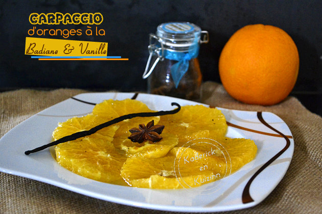 Recette du carpaccio d'orange bio au sirop de badiane et vanille