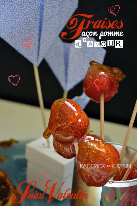 Présentation Saint Valentin fraises façon pomme d'amour - recette love