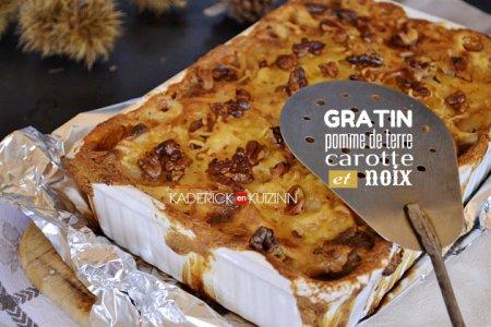 Recette du gratin façon dauphinois avec pomme terre, carotte et des noix