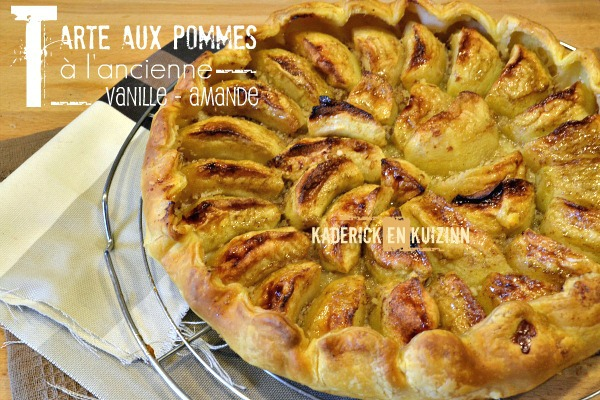 Recette tarte pommes à l'ancienne, amande, vanille - Kaderick