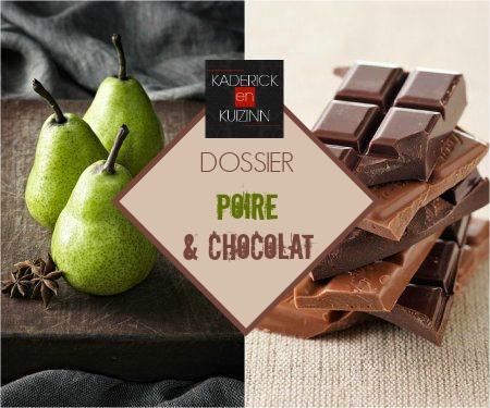 Recette poire chocolat gourmande chez Kaderick en Kuizinn