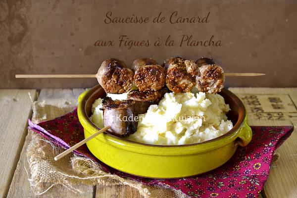 Recette saucisse canard - Plancha saucisse canard figues - Kaderick en Kuizinn