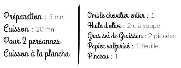Liste ingrédients recette omble chevalier en cuisson plancha