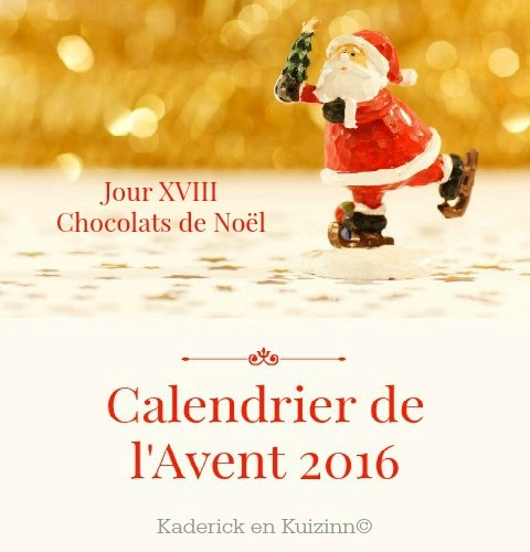 image-a-la-une-calendrier-jour-18-calendrier-de-lavent-chocolats-noel-kaderick-en-kuizinn