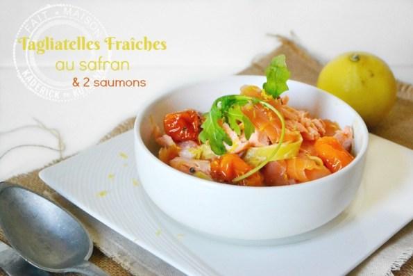 Recette tagliatelles fraîches au safran et 2 saumons