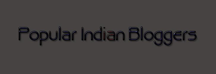 Famous Top 20 Popular Indian Bloggers with Best Blogs to Read
