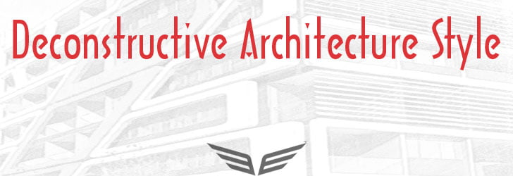 deconstructive architecture style, deconstructivism, deconstruction,