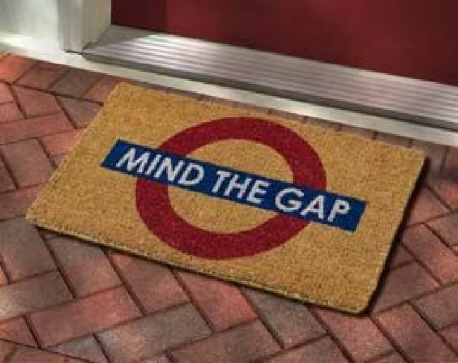 Mind the Gap Doormat ideas