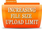 Increase Maximum File Upload Size in WordPress