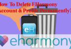 How to Cancel eHarmony Membership & Delete Your Account KADVAcorp.com