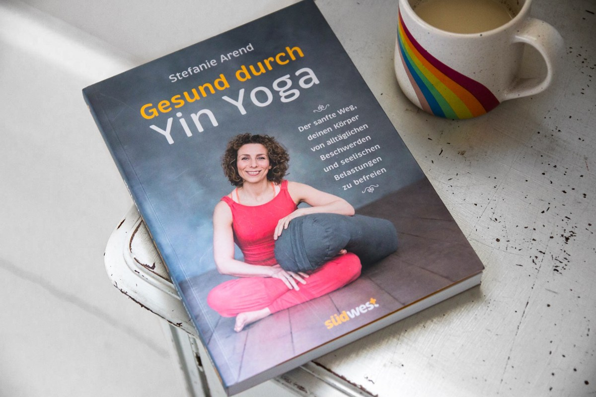 """Buch-Tipp // """"Gesund durch Yin Yoga"""" von Stefanie Arend + Verlosung"""